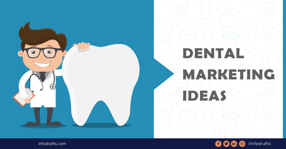 How to Advertise Your Dental Practice: 19 Genius Ideas